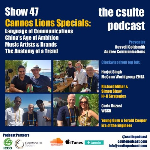 Show 47 - Language of Comms, China, Music & Brands, Trends
