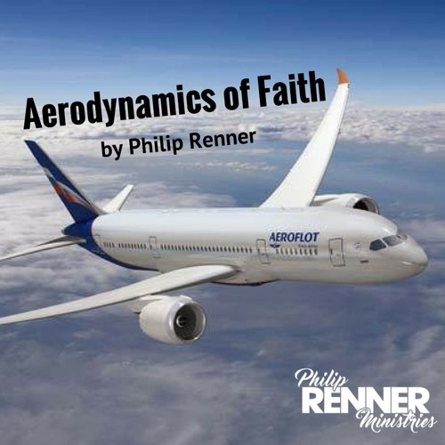 Philip Renner- E1 -  Power To Soar - Aerodynamics Of Faith