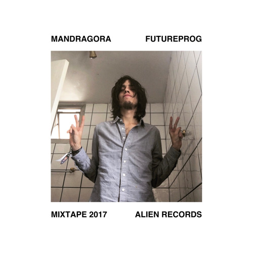 Mandragora's Summer Futureprog Mixtape 2017