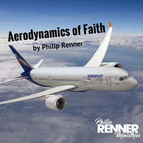 Philip Renner- E2 - Faith To Take Off - Aerodynamics Of Faith