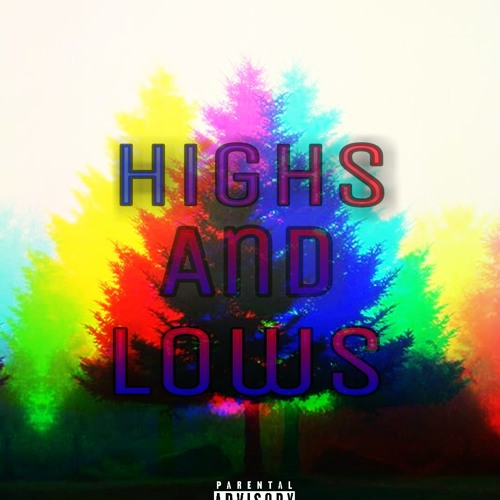 Highs and Lows (prod. by Kaiserbeatz)