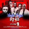 Download DJ Lyriks Presents Naija Boyz RNB Vol 2 Mp3