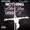 Don Elway - Nothin Like You Used 2 Feat Torrion Official