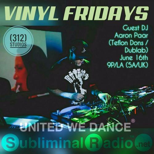 Aaron Paar Guest Mix // Vinyl Fridays on Subliminal Radio // 16 June 2017