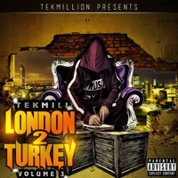 TekMill - Work Hard ft. Big Pakman (London To Turkey Vol.3)