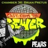 Download Chamber 36 - Brian Pretus (PEARS) - Cast From The Sewer Mp3