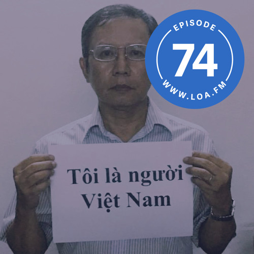 "Episode 74 - Vietnamese blogger Phạm Minh Hoàng: ""I cannot be stripped of my citizenship"""