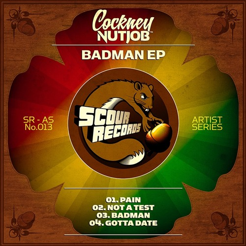 Cockney Nutjob - Badman EP [Minimix] ★ OUT NOW ★