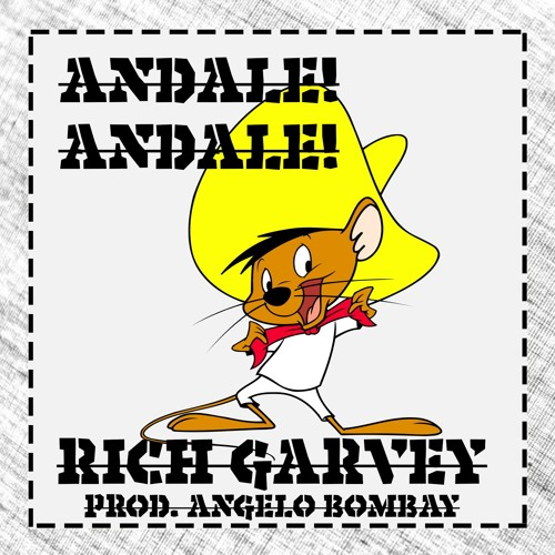 ANDALE ANDALE [PROD. ANGELO BOMBAY]