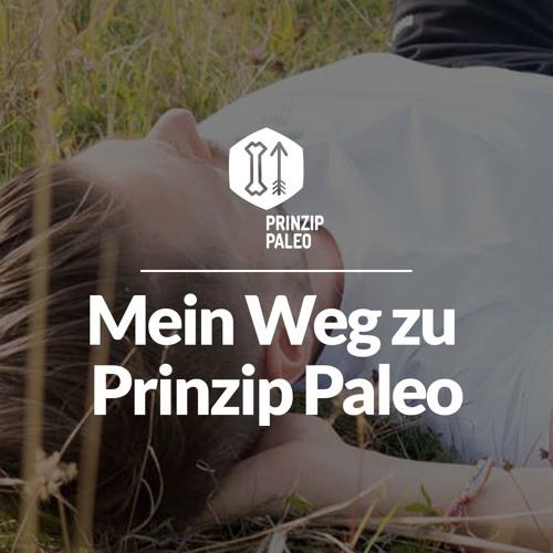 Mein Weg Zu Prinzip Paleo