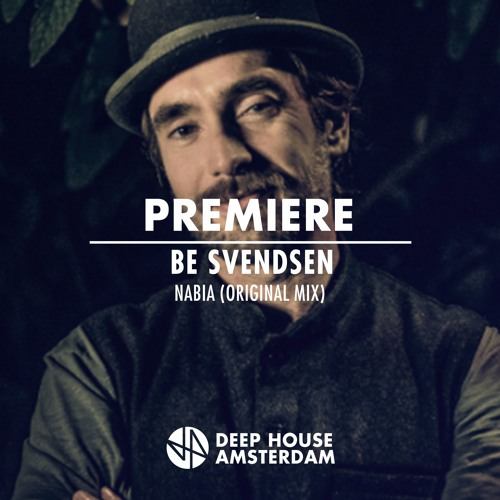 Premiere: Be Svendsen - Nabia (Original Mix)