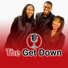 The Get Down Live Ep18 - Bill Cosby, DeMario Jackson & Topic of the Day...