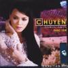 06. LK Chuyen Gian Thien Ly - Chuyen Tinh Hoa Trang - Chuyen Hoa Sim