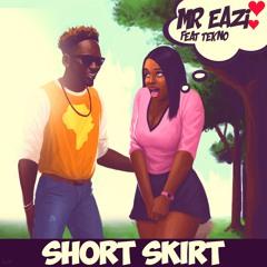 Short Skirt (feat. Tekno)
