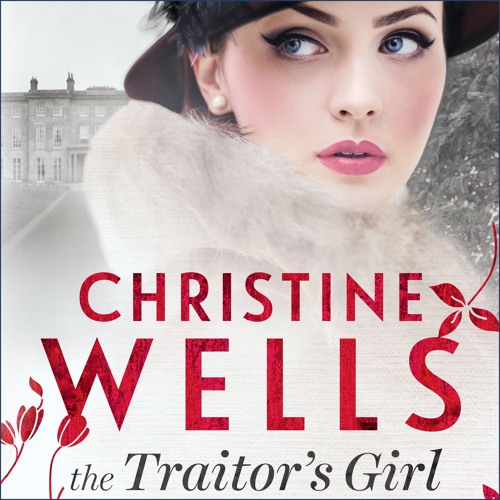 The Traitor's Girl by Christine Wells, Narrated by Jennifer Vuletic