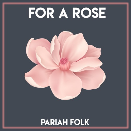 For A Rose