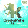 BreaksMafia Feat. PSG - Remember (Original Mix)