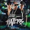 J Alvarez - Haters Ft. Bad Bunny, Almighty (Carlos Serrano Mambo Remix)