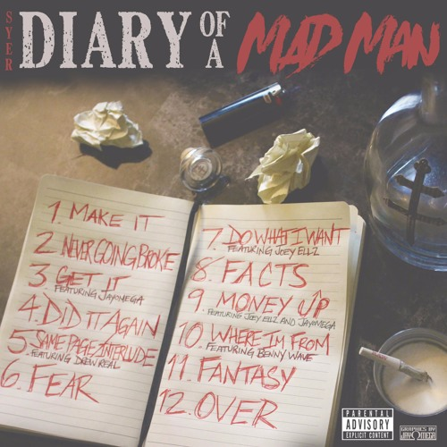 Syer - Diary Of A Mad Man