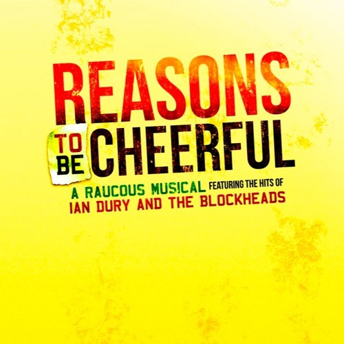 Reasons to be Cheerful - New Wolsey Theatre Ipswich audio flyer