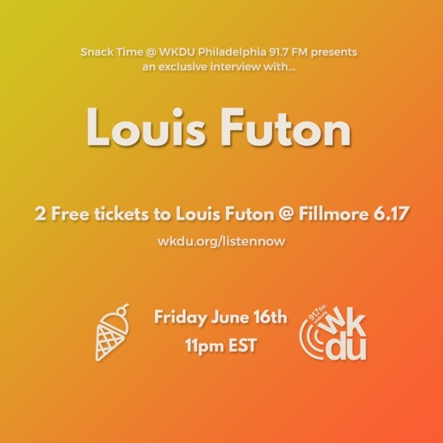 Louis Futon Interview w/ Snack Time 6-16-2017