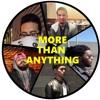 More Than Anything(Prod. FurDaRepublicK) ft Moose Raja, Me$pi, Harrison B