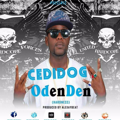 Cedi Dog --- DenDen { Hardness)