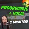 How To Make Progressive Vocal Tune In 2 Minutes?! | + FREE FLP & Acapella.mp3
