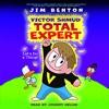 VICTOR SHMUD, TOTAL EXPERT #1 by Jim Benton - Audiobook Excerpt