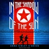 IN THE SHADOW OF THE SUN by Anne Sibley O'Brien - Audiobook Excerpt