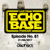 ECHO BASE PODCAST No.81 (21/06/2017)