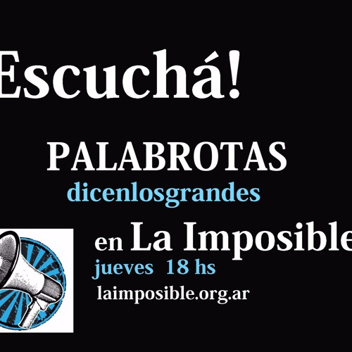 PALABROTAS EN LA IMPOSIBLE  1
