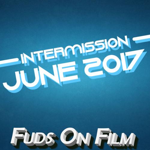 Intermission, June 2017