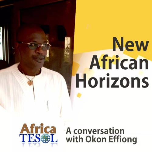 New African Horizons: Okon Effiong and Africa TESOL