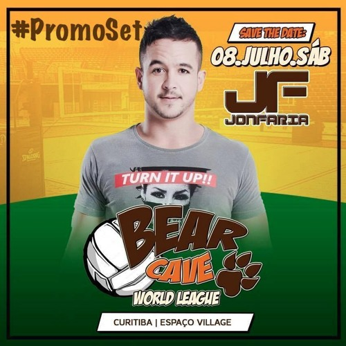 DJ Jon Faria - #PROMOBEARCAVE - 08/07/2017 - Curitiba/PR