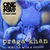 Praga Khan -  Injected With The Poison // One Trick Pony remix