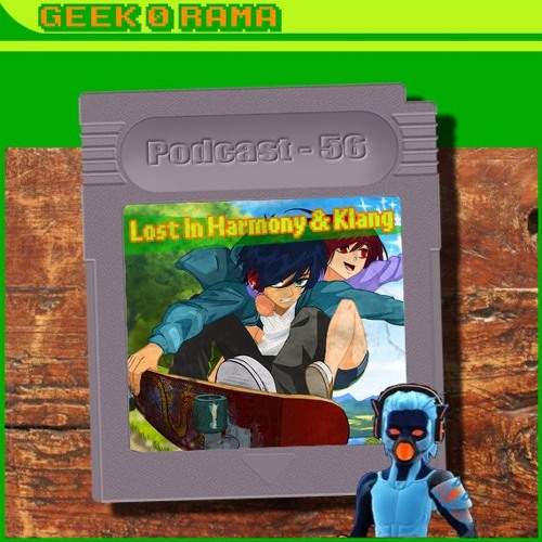 Episode 056 Geek'O'rama - Lost in Harmony & Klang | Les 50 ans du Gif