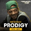 Breakfast Club Classic- Prodigy Discusses 'The Infamous' and His Struggle With Sickle Cell Disea.mp3