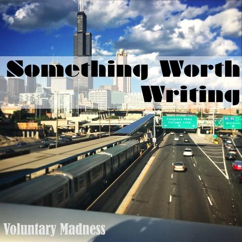 Something Worth Writing