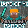 SHAPE OF DIAMONDS - A Minecraft Parody Of 'Shape Of You' By Ed Sheeran