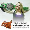 Episode #58: Nevaeh Crist (Rockstar Pro Wrestling)