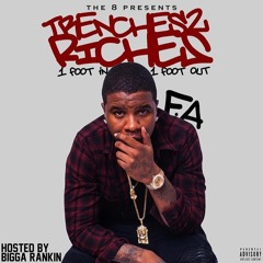 7.Trenches 2 Riches