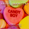 Maya Simantov - Candy Boy (Cajjmere Wray Sticky-N-Sweet Mix) **Sample** [Official]