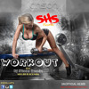 WORKOUT (SHS Remix) @DjNicco876 (for promo use only)