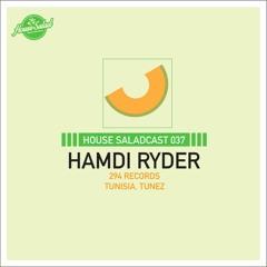 House Saladcast 037 - Hamdi Ryder