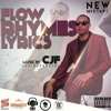 BLACKOUT  - CJF - FLOW, RHYMES, LYRICS MIXTAPE 2017