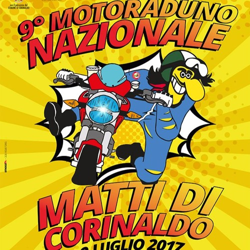 9° Motoraduno Nazionale Matti Di Corinaldo 2017