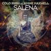 Cold Rush Vs. Amine Maxwell - Salena (Extended Mix)