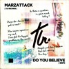 The Supreme Jubilees - Do you Believe (MarzAttack Edit)