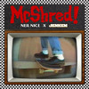 Jenkem Mag Presents: McShred! - Neil Nice's Skate Rock Mix